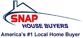 SNAP HOUSE BUYERS, AMERICA's #1 LOCAL HOME BUYER, WE BUY HOUSES